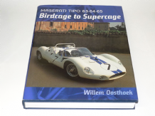 BIRDCAGE TO SUPERCAGE: Maserati Tipo 63, 64 and 65 (Oosthoek 2004)